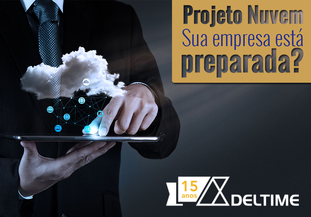 Projeto Nuvem: Sua Empresa Está Preparada?