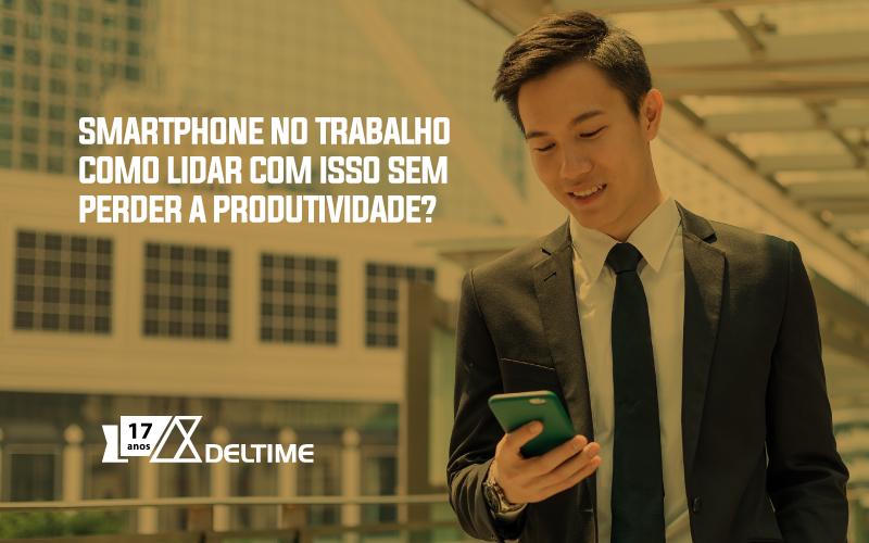 Smartphone No Trabalho