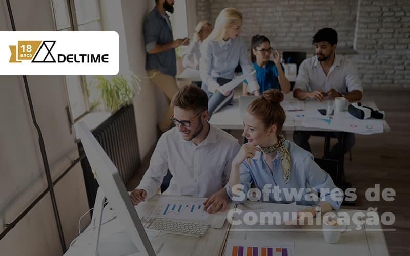 Conheca Os 3 Melhores Softwares De Comunicacao Interna Para Sua Empresa Post - Gestão De Serviços De TI | Deltime