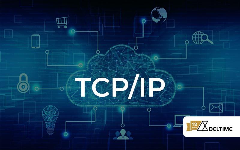 O Que E E Como Funciona O Tcp Ip - Gestão De Serviços De TI | Deltime