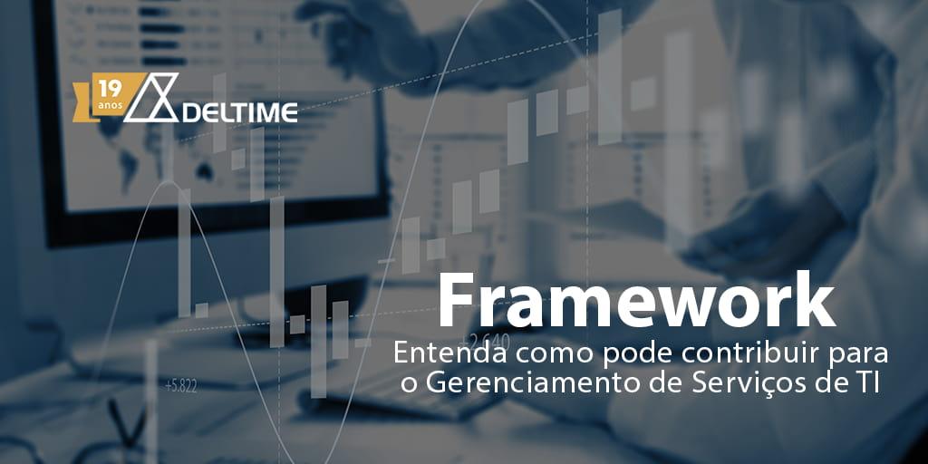 Framework Para O Gerenciamento De Servicos De Ti - Gestão De Serviços De TI | Deltime
